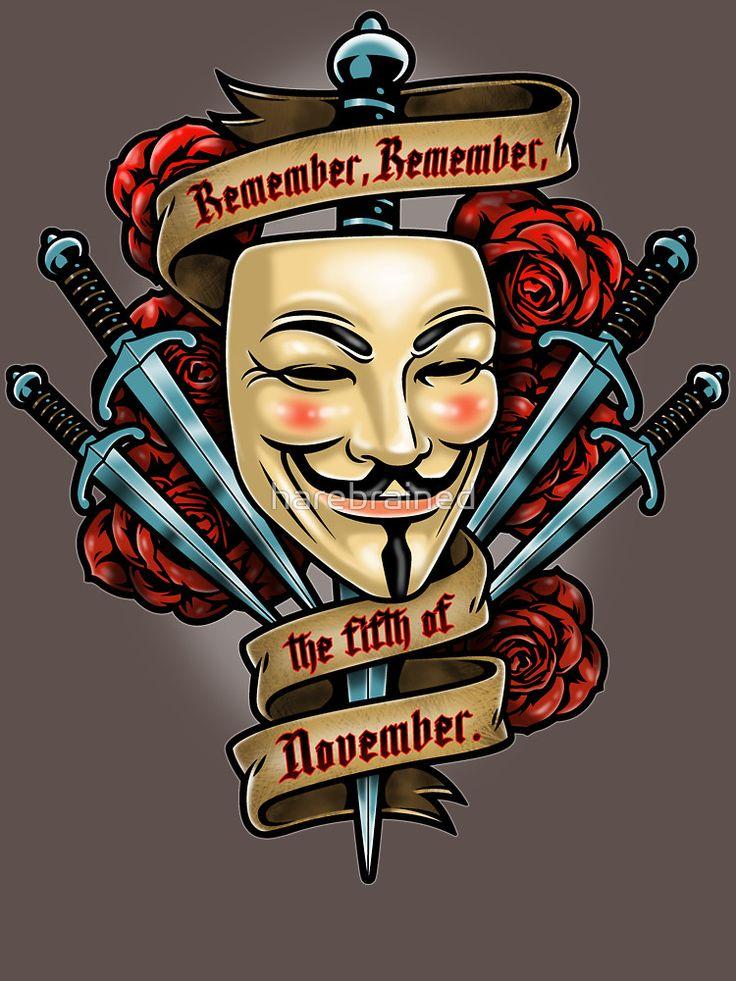 """#VforVendetta  V  """"Remember, remember, the fifth of November.""""  herebrained V for Vendetta Design"""