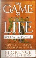 The Game of life and how to play it.