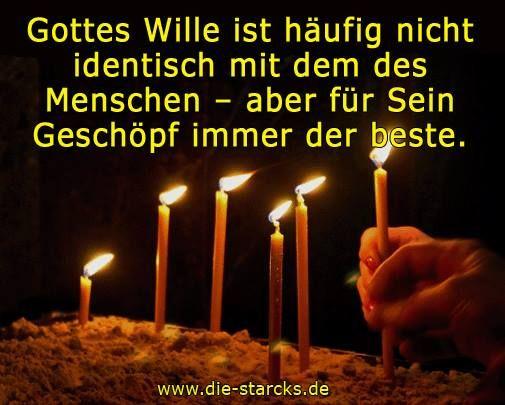 Gottes Wille ist häufig nicht identisch mit dem des Menschen - aber für Sein Geschöpf immer das beste. www.die-starcks.de