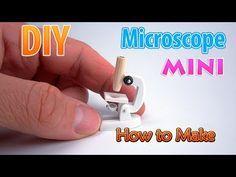 Microscopio en miniatura DIY   DollHouse   ¡No hay arcilla de polímero! - YouTube