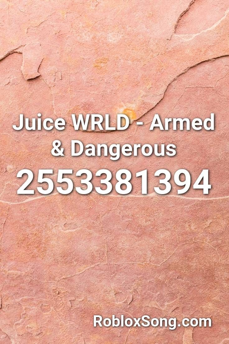 Juice Wrld Armed Dangerous Roblox Id Roblox Music Codes Fnaf Song Songs Roblox