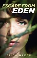 Escape from Eden by Elisa Nader ---- Since the age of ten, Mia has lived under the iron fist of the fundamentalist preacher who lured her mother away to join his fanatical family of followers. In Edenton, a supposed 'Garden of Eden' deep in the South American jungle, everyone follows the Reverend's strict but arbitrary rules - even the mandate of whom they can marry. Now sixteen, Mia dreams of slipping away from the armed guards who keep the faithful in, and the curious out. (September)