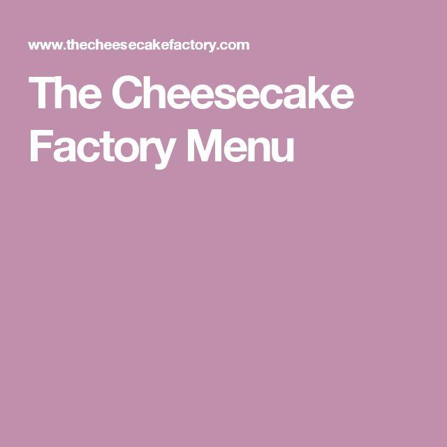 The Cheesecake Factory Menu
