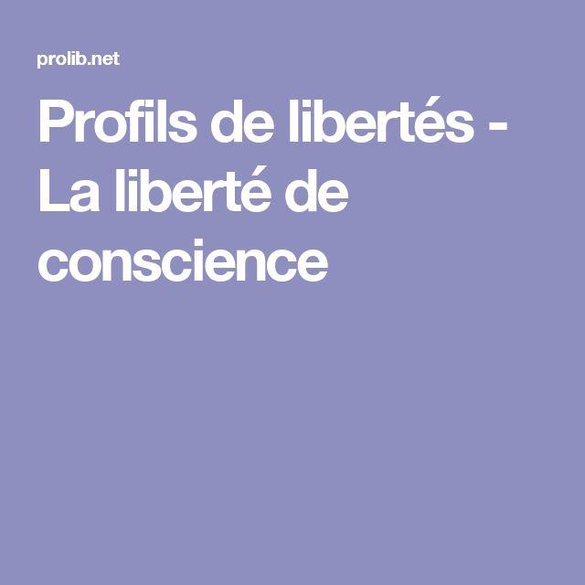 Profils de libertés - La liberté de conscience