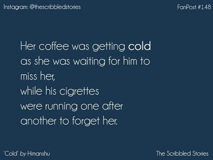 Cold Scribbled stories | Tales to treasure | Microstories | Quoted | Tiny tales
