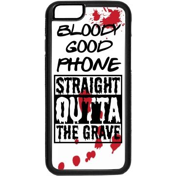 BLOODY GOOD PHONE CASE   A sweet bloody good phone case!