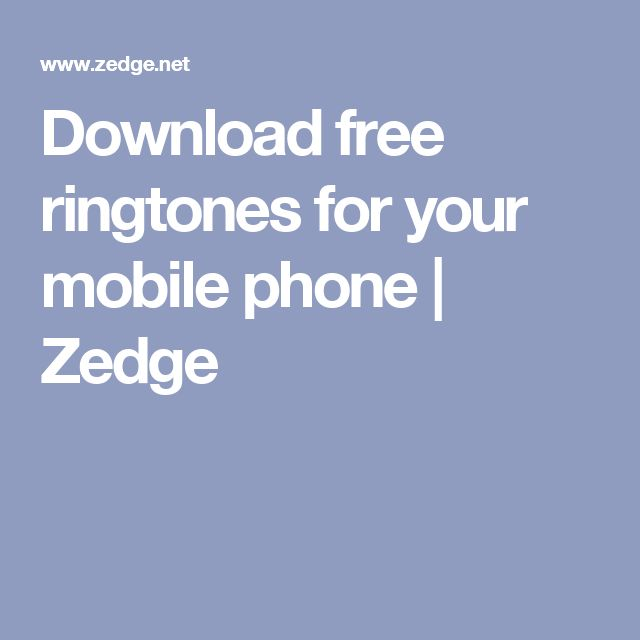Download free ringtones for your mobile phone   Zedge
