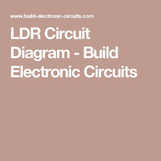 LDR Circuit Diagram - Build Electronic Circuits