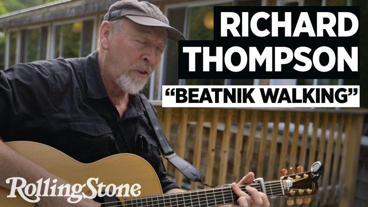 "Richard Thompson Performs ""Beatnik Walking"""