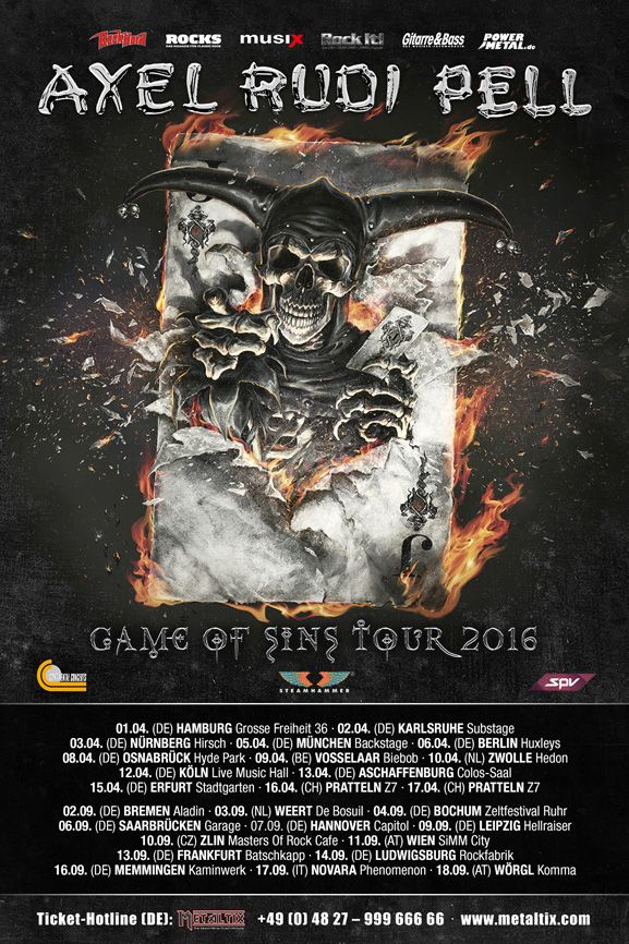 "SPV GmbH / Steamhammer => Axel Rudi Pell ""Game Of Sins"" European Tour 2016 confirmed!   - ""Game Of Sins"" Europen Tour confirmed - - New album out January 15th 2016 (USA January 22nd 2016) -  German guitar wizard AXEL RUDI PELL confirms the European Tour for the new album ""Game Of Sins"". Besides countries like Germany, Switzerland, Austria, Belgium, Holland and the Czech Republic it will be the first time that he will play in Italy."