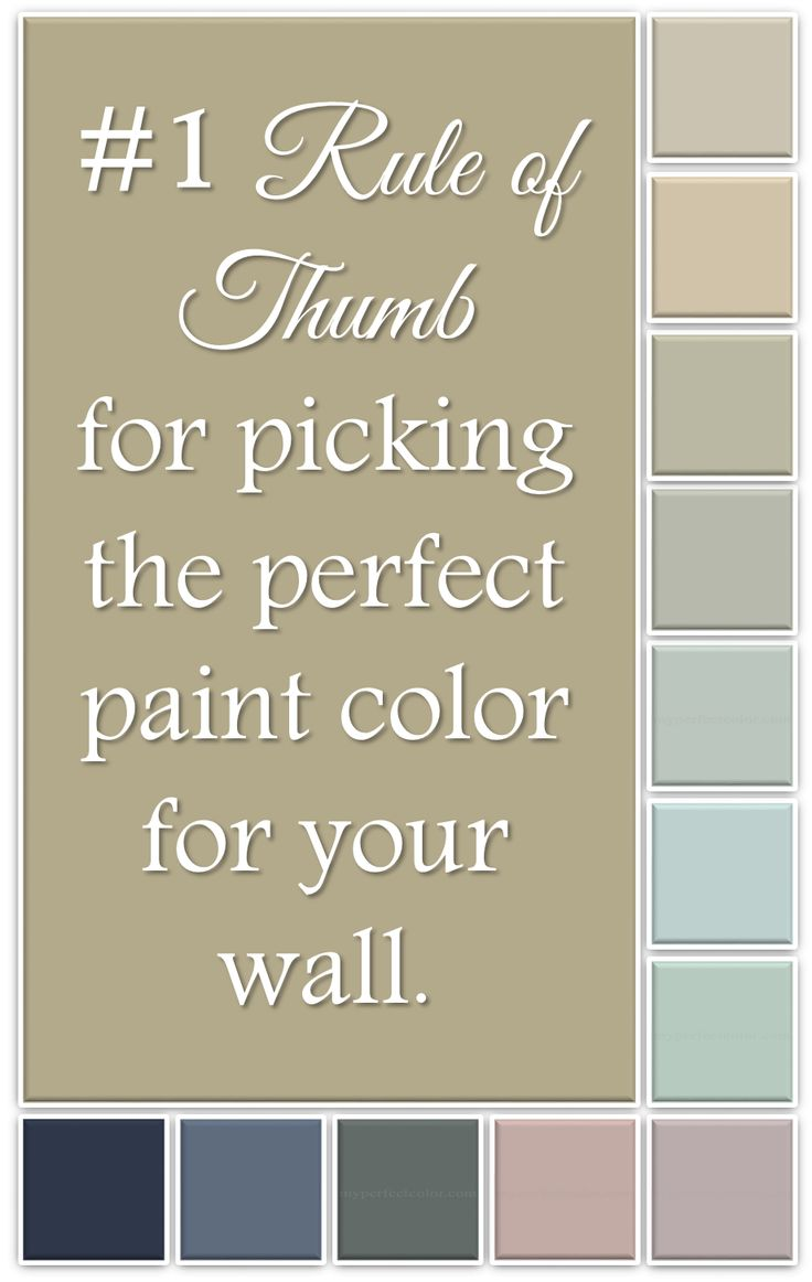 The 1 rule of thumb for picking the right paint color for for How to pick out paint colors for interior