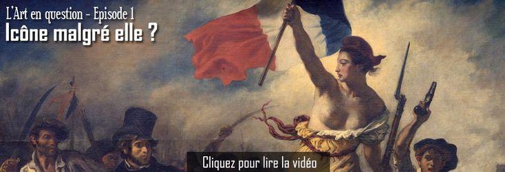 La Liberté guidant le peuple - Icône malgré elle ? (Vidéo)