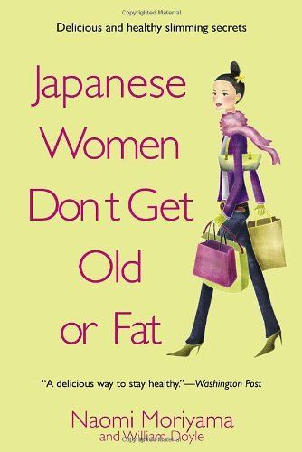 Japanese Women Don't Get Old or Fat: Secrets of My Mother's Tokyo Kitchen: http://www.amazon.com/Japanese-Women-Dont-Get-Old/dp/0385339984/?tag=greavidesto05-20