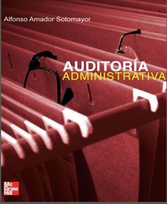 Auditoria Administrativa - Alfonso Amador Sotormayor - PDF - Español  http://helpbookhn.blogspot.com/2014/10/auditoria-administrativa-alfonso-amador-sotomayor.html