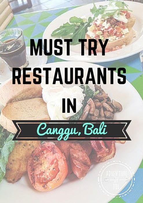 Looking for healthy, cheap and delicious meals? Check out http://www.adventureinyou.com/must-try-restaurants-in-canggu-bali/