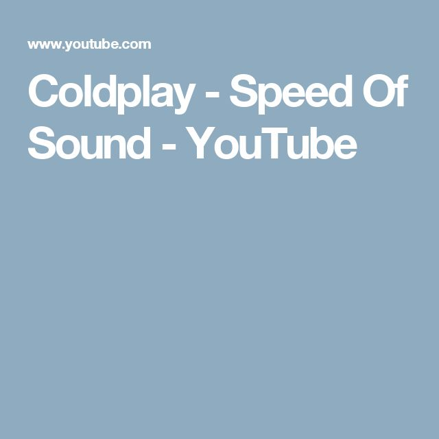 Coldplay - Speed Of Sound - YouTube