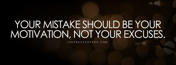 Your Mistake Should Be Your Motivation Facebook Cover Photo | JUSTBESTCOVERS