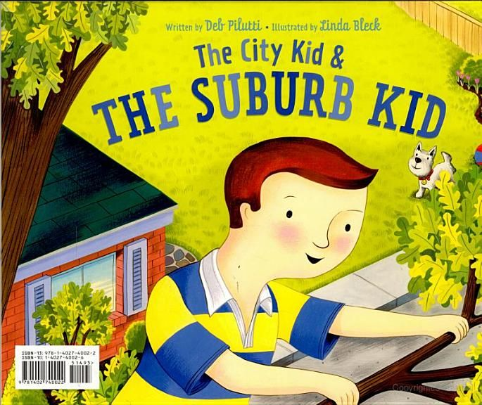 The City Kid & The Suburb Kid - Deb Pilutti, Linda Bleck - Google Books