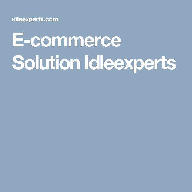 E-commerce Solution Idleexperts