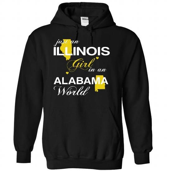 (ILJustVang002) Just An Illinois Girl In A Alabama Worl - #tee outfit #sweatshirt for women. PRICE CUT => https://www.sunfrog.com/Valentines/-28ILJustVang002-29-Just-An-Illinois-Girl-In-A-Alabama-World-Black-Hoodie.html?68278