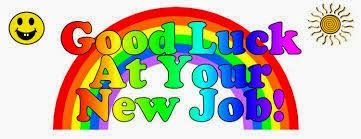 Goodluck wishes for new job- http://www.goodluckmessages.net