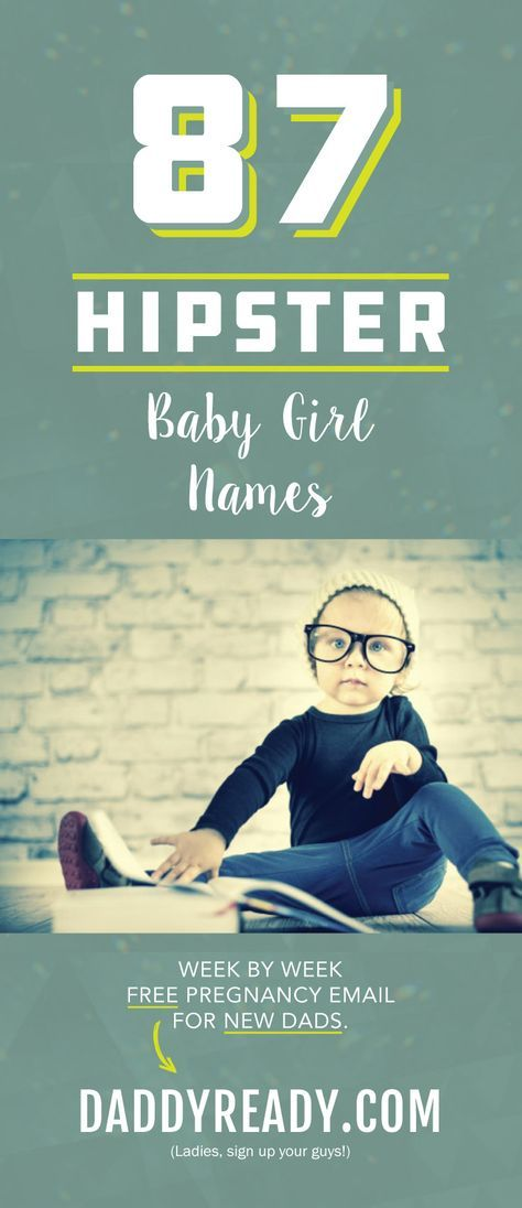 Hipster Baby Girl Names | Earthy and Crunchy Baby Names for Girls | Vintage Baby Girl Names | Hipster Baby Girl Name List | Popular and Best Hipster Baby Names 2017 | Hipster Baby Girl Name Ideas | Retro Baby Girl Names
