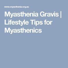 Myasthenia Gravis | Lifestyle Tips for Myasthenics
