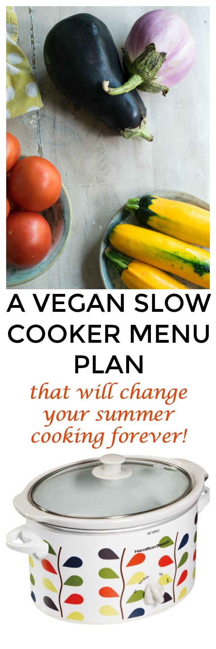 Here's the vegan slow cooker menu plan you need this summer. I have 7 vegan slow cooker recipes that will keep your kitchen cool!