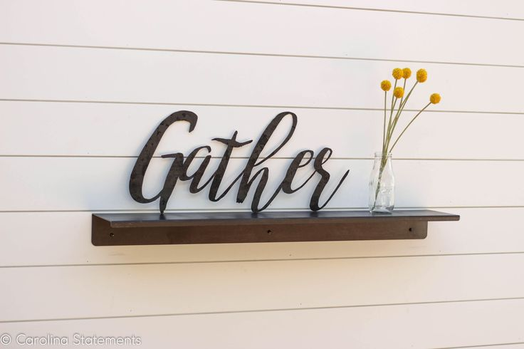 Gather Laser Cut Metal Hanging Wall Art Sign Indoor Outdoor Home Decor Farmhouse Industrial by CarolinaStatements on Etsy https://www.etsy.com/listing/567012335/gather-laser-cut-metal-hanging-wall-art