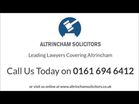 Solicitors in Altrincham - Altrincham Solicitors YouTube Video   https://youtu.be/T1q_glnI5aY - Leading Lawyers Covering Altrincham. Experienced. Caring & Responsive. Open & Honest.   Altrincham Solicitors  Aspect House  Manchester Road  Altrincham  Cheshire  WA14 5PG  0161 694 6412  info@altrinchamsolicitors.co.uk  http://www.altrinchamsolicitors.co.uk