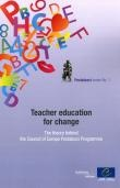 Teacher Education For Change – The Theory Behind The Council Of Europe Pestalozzi Programme