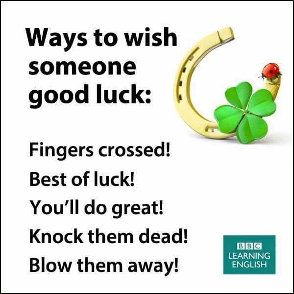 Ways to wish someone good luck