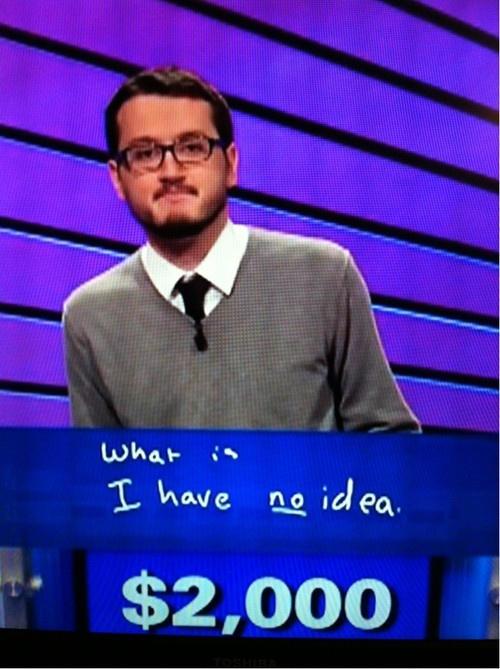 Nope: Giggle, Life, Guy, Funny Stuff, Smile, Hilarious, Final Jeopardy
