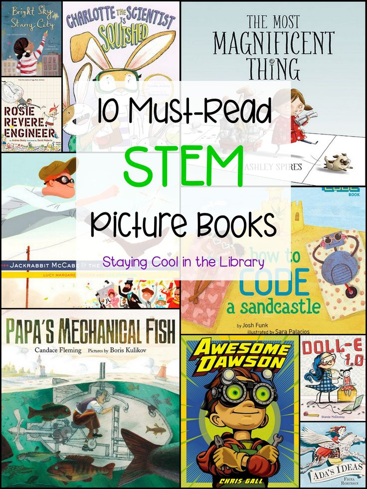 10 Must-Read STEM Picture Books | Elementary science ...