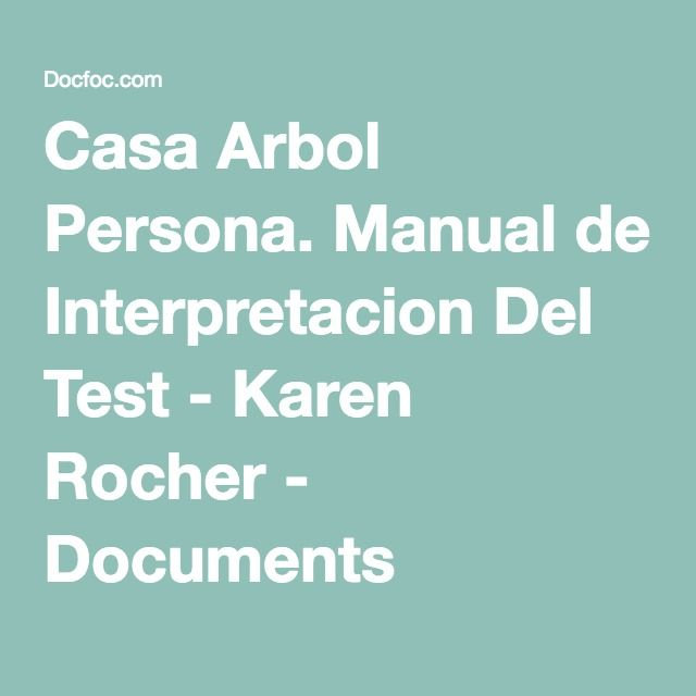Casa Arbol Persona. Manual de Interpretacion Del Test - Karen Rocher - Documents