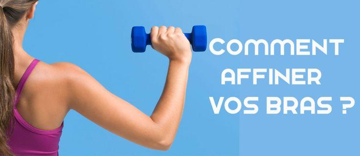 Comment muscler et affiner les bras contre la cellulite?