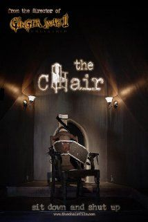 The Chair (2007) Poster