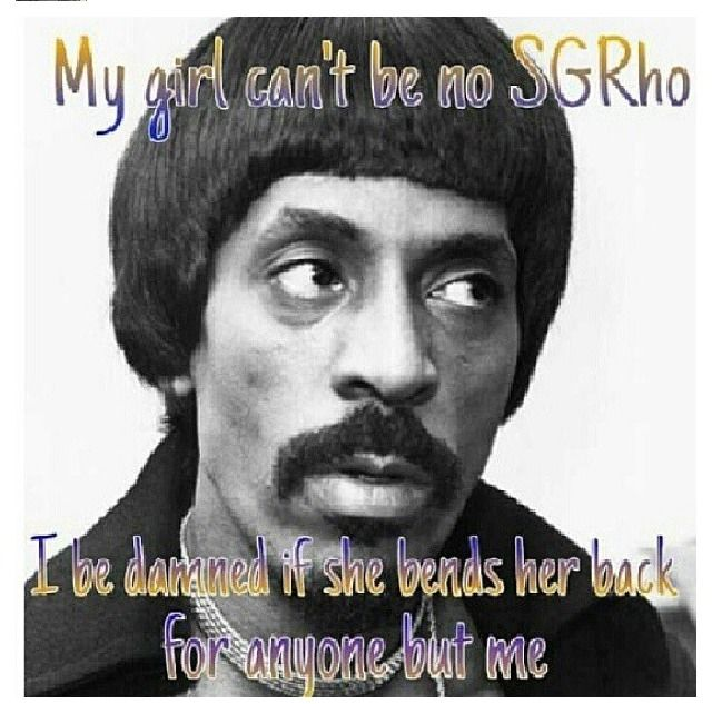 """""""You've got to bend your back to be a Sigma Gamma Rho!"""""""