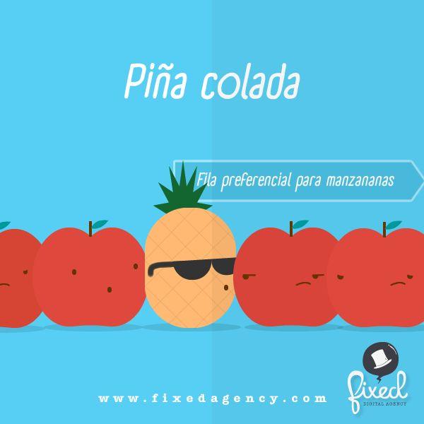 Típica piña colada #HumorGráfico - Conoce más de nuestro trabajo en http://fixedagency.com/portfolio