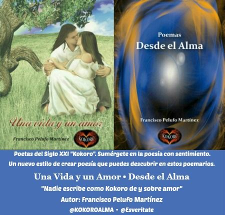 UNA VIDA Y UN AMOR • DESDE EL ALMA. @KOKOROALMA @Esveritate #poeta