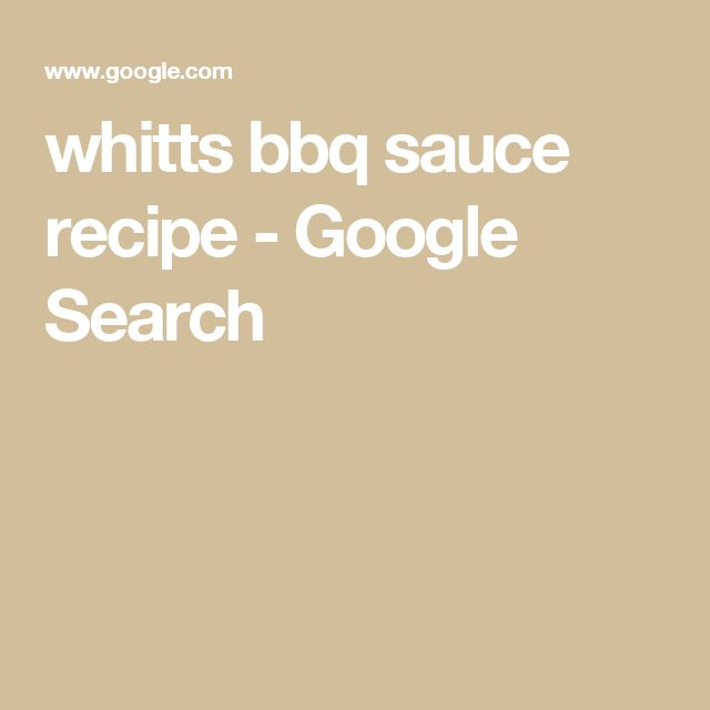 whitts bbq sauce recipe - Google Search