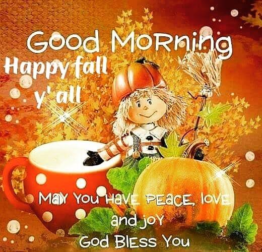 Happy Fall my friends, God bless!!  #