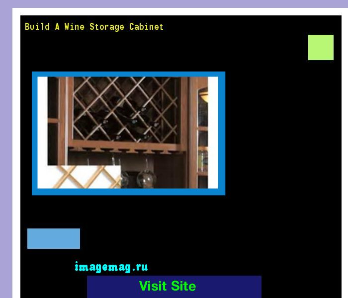 Build A Wine Storage Cabinet 081235 - The Best Image Search