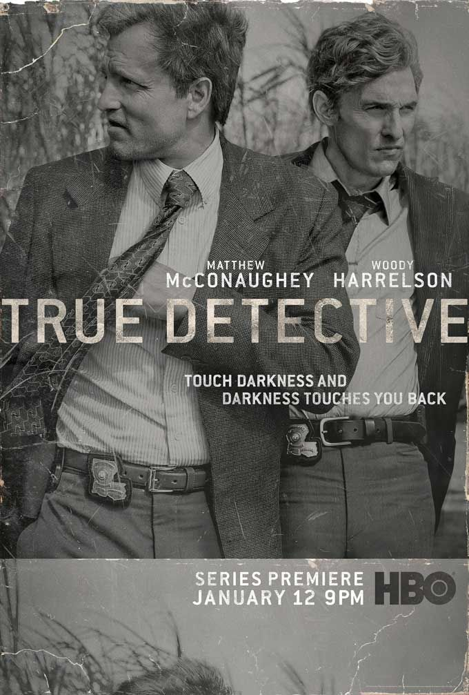 True Detective....This show is effing amazing. And, ahem, I wouldn't mind being the meat in that sandwich..sheeeeiiit.-E