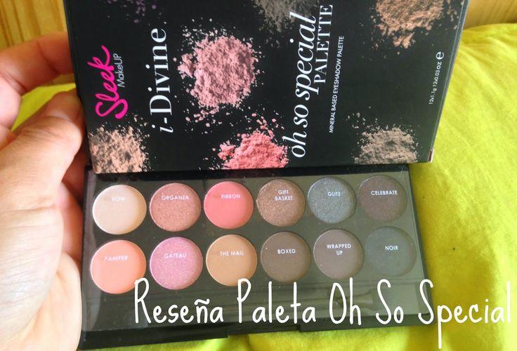 Cata Martínez N: Reseña Paleta de Sombras Oh So Special Sleek