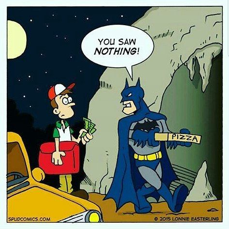 #Batman: Tu no haz visto #nada! -------- #delivery #pizza #batcave #baticueva #secreto #secret #dcfan #hidden