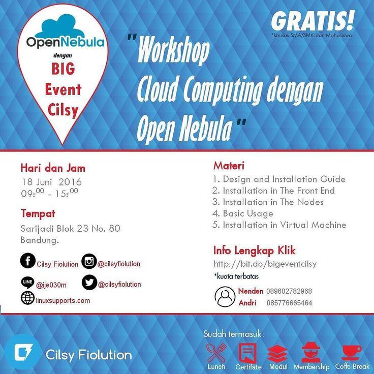 """Halo Kawan Cilsy Cilsy Fiolution mengadakan workshop GRATIS untuk kalian yang ingin lebih dalam mengenal Teknologi Cloud Computing! - Dengan tema """"Cloud Computing dengan Open Nebula"""" - Seperti kita ketahui Cloud computing telah berkembang dalam popularitas selama beberapa tahun terakhir dan perusahan perusahaan pun menyadari ini lebih efisien daripada infrastruktur IT-traditional. Cloud memfasilitasi keamanan data aksesibilitas mobile dan kelangsungan usaha. - Biaya GRATIS sudah termasuk…"""