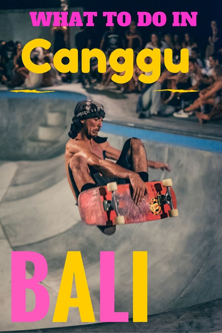 http://livesabroad.com/what-to-do-in-canggu/  Wondering what to do in Canggu, Bali? Here is a a short itinerary from staying in a surf hotel to partying in a bar with it's own skate ramp. Find out where to stay in Canggu, where to eat in Canggu and how to have an awesome time!