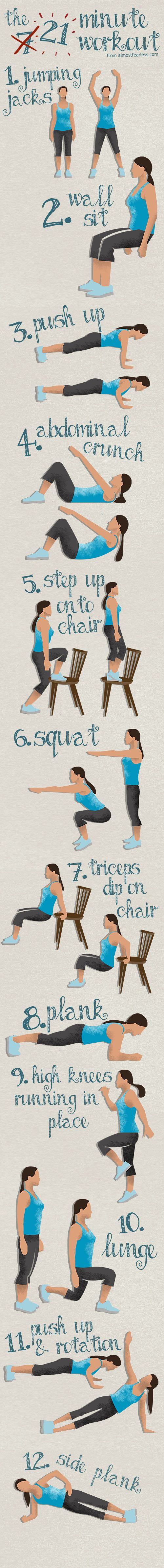 I'm doing this: http://life.almostfearless.com/the-21-minute-workout-or-7-minutes-if-youre-really-fit/