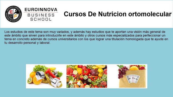 cursos nutricion ortomolecular - https://www.euroinnova.edu.es/cursos/nutricion-ortomolecular